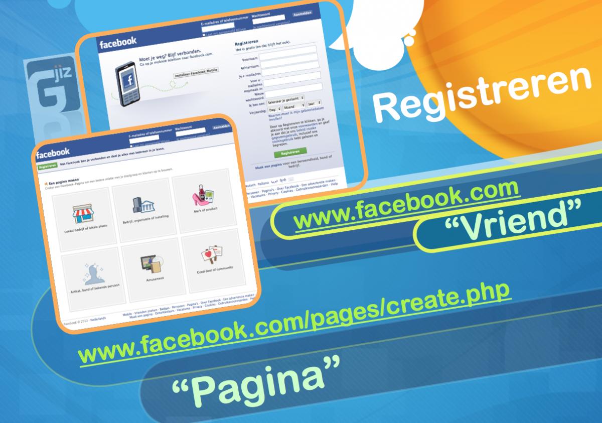 """Registreren op Facebook als """"vriend"""" of met """"pagina"""""""